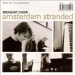 Midnight Choir -Amsterdam Stranded (Glitterhouse 1998)