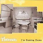 St Thomas -I'M Coming Home (Misra 2002)